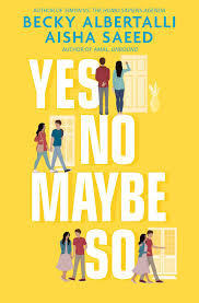 Yes No Maybe So: Amazon.co.uk: Albertalli, Becky, Saeed, Aisha ...